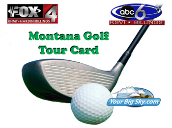Montana Golf Tour Card Blow Out! 4 for $89!